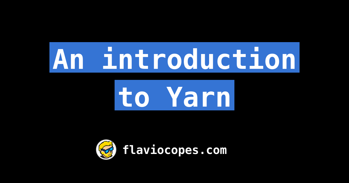 An introduction to Yarn
